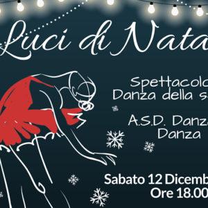 """""""Luci di Natale""""…Spettacolo di DANZA!"""